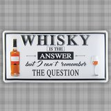 "Blechschild ""Whisky is the Answer…"" (ca. 29,5 × 14,5 cm)"